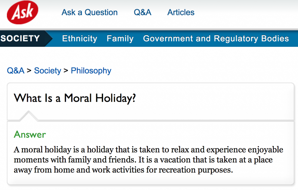 What Is a Moral Holiday - Ask.com